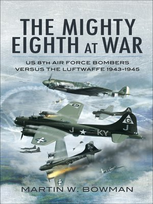 cover image of The Mighty Eighth at War