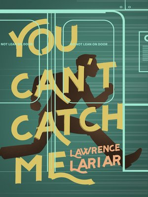 cover image of You Can't Catch Me