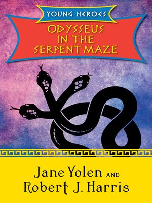 cover image of Odysseus in the Serpent Maze