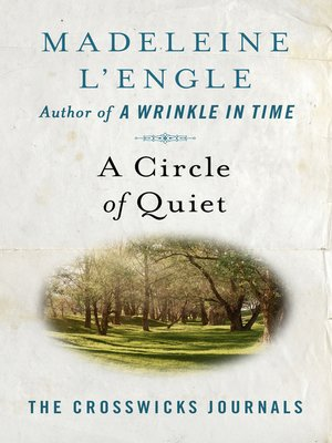 cover image of A Circle of Quiet