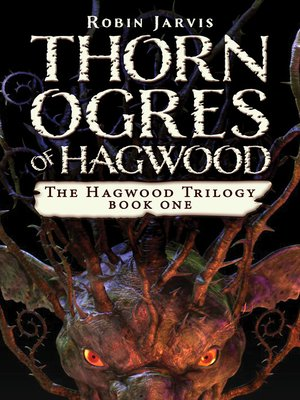 cover image of Thorn Ogres of Hagwood