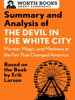 cover image of Summary and Analysis of the Devil in the White City