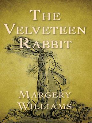 cover image of The Velveteen Rabbit