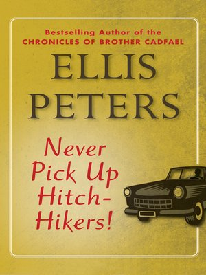 cover image of Never Pick Up Hitch-Hikers!