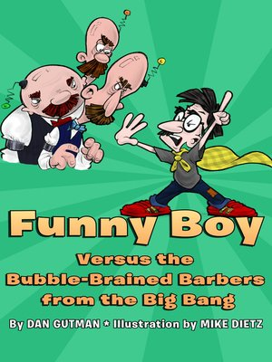 cover image of Funny Boy Versus the Bubble-Brained Barbers from the Big Bang