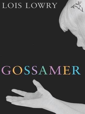 cover image of Gossamer