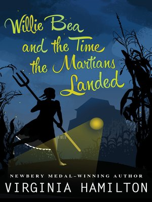 cover image of Willie Bea and the Time the Martians Landed