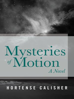 cover image of Mysteries of Motion