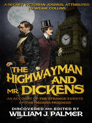 cover image of The Highwayman and Mr. Dickens