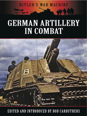 cover image of German Artillery in Combat