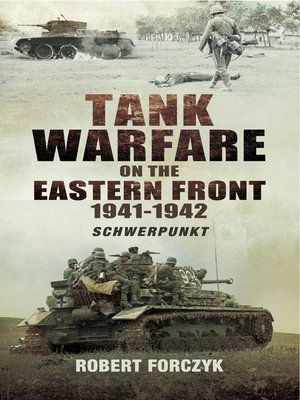 cover image of Tank Warfare on the Eastern Front, 1941–1942