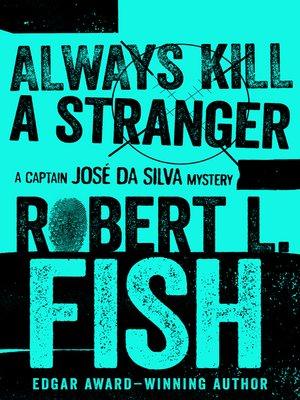 cover image of Always Kill a Stranger