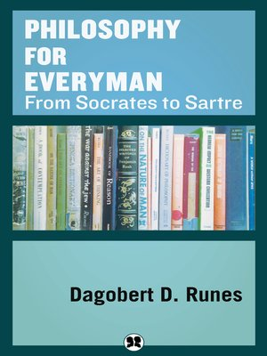 cover image of Philosophy for Everyman from Socrates to Sartre
