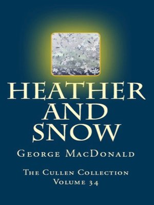 cover image of Heather and Snow