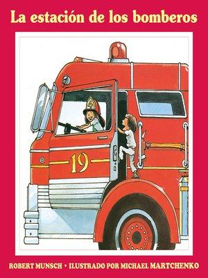 cover image of La estación de los bomberos