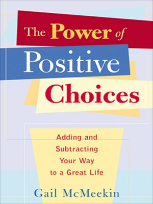 cover image of The Power of Positive Choices