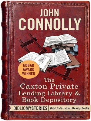 cover image of The Caxton Private Lending Library & Book Depository