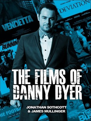 cover image of The Films of Danny Dyer