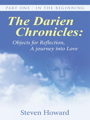 cover image of The Darien Chronicles: Objects for Reflection, a Journey into Love