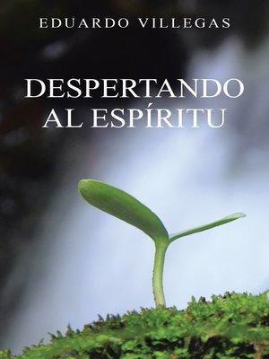 cover image of Despertando Al Espíritu