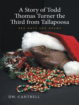 cover image of A Story of Todd Thomas Turner the Third from Tallapoosa