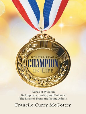 cover image of How to Become a Champion in Life
