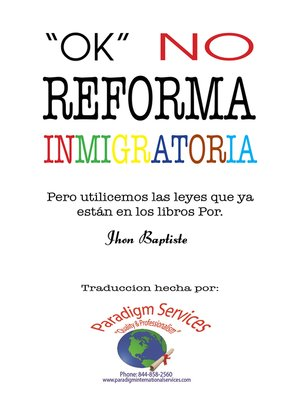 "cover image of ""Ok, No Reforma Immigratoria"