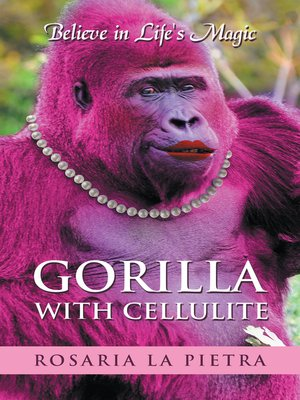 cover image of Gorilla with Cellulite