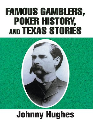 cover image of Famous Gamblers, Poker History, and Texas Stories