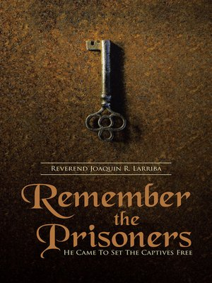 cover image of Remember the Prisoners