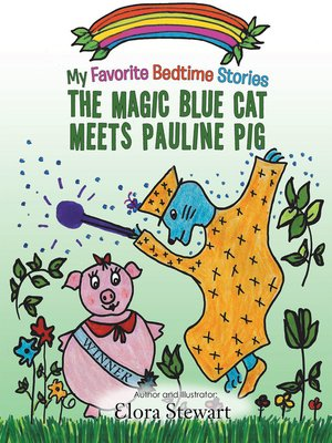 cover image of The Magic Blue Cat Meets Pauline Pig