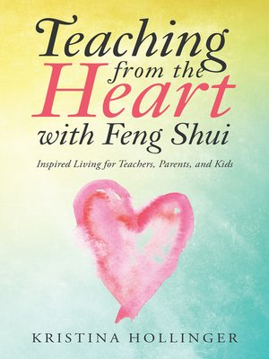 cover image of Teaching from the Heart with Feng Shui