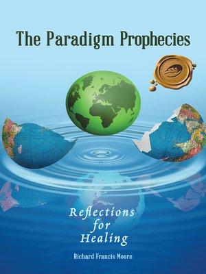 cover image of The Paradigm Prophecies