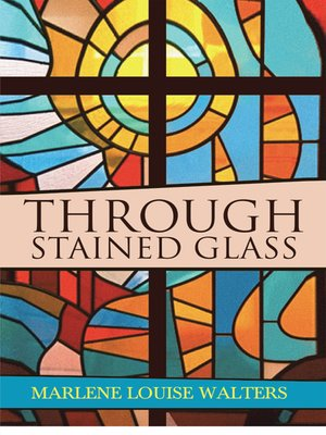 cover image of Through Stained Glass