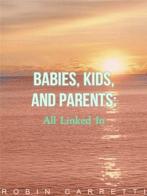 cover image of Babie's, Kids & Parents