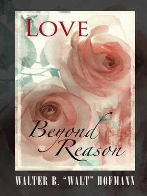 cover image of Love Beyond Reason