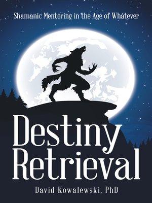 cover image of Destiny Retrieval