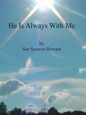 cover image of He Is Always with Me