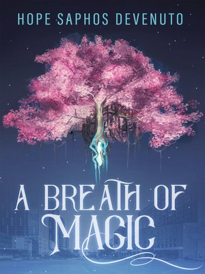 cover image of A Breath of Magic