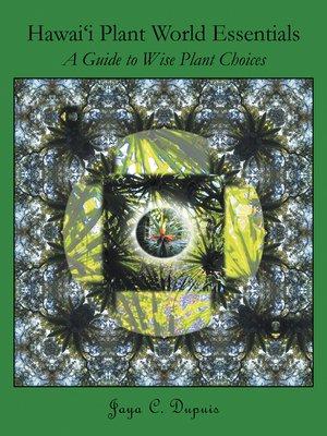 cover image of Hawai'i Plant World Essentials