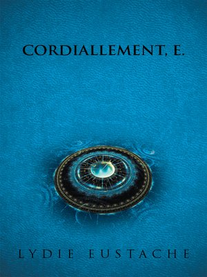 cover image of CORDIALLEMENT, E.