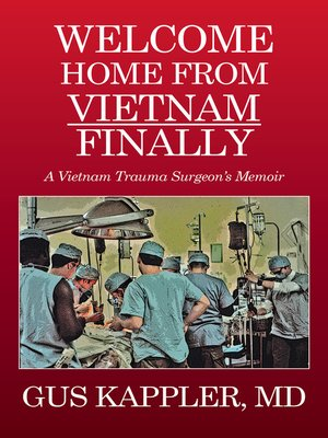 cover image of Welcome Home from Vietnam, Finally