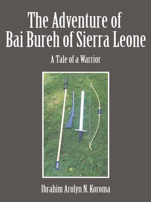 cover image of The Adventure of Bai Bureh of Sierra Leone