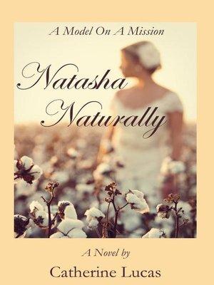 cover image of Natasha Naturally