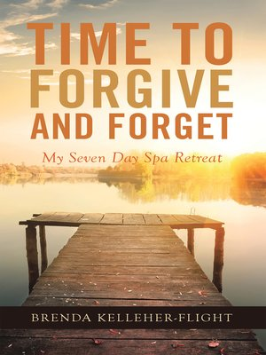 cover image of Time to Forgive and Forget