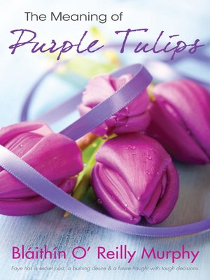 cover image of The Meaning of Purple Tulips