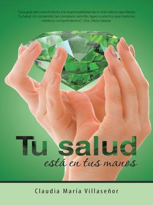 cover image of Tu Salud Está En Tus Manos