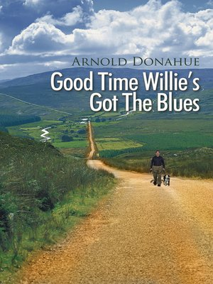 cover image of Good Time Willie's Got The Blues