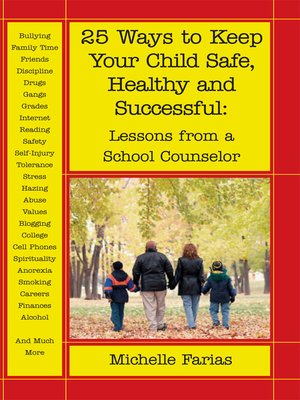 cover image of 25 Ways to Keep Your Child Safe, Healthy and Successful
