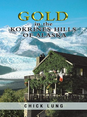 cover image of Gold in the Kokrines Hills of Alaska